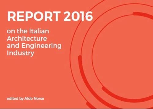 al top report 2016 on the italian architecture and engineering industry